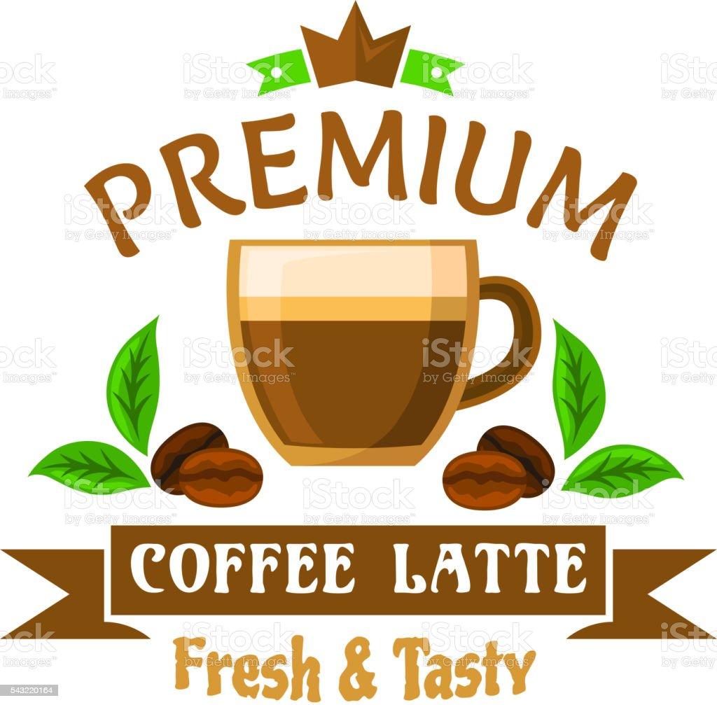 Kaffee Getränke Und Cocktailsabzeichen Mit Latte Cup Stock Vektor ...