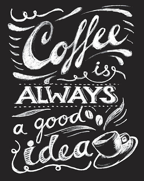 커피 항상 좋은 아이디어예요 레터링. - coffee stock illustrations