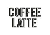 Coffee latte stylish lettering