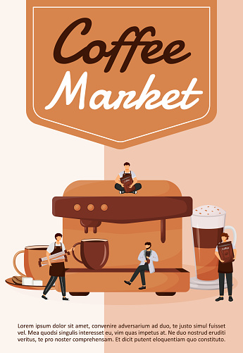 Coffee market poster flat vector template. Business, entrepreneurship. Coffeeshop and bar. Brochure, booklet one page concept design with cartoon characters. Coffee beans distribution flyer, leaflet
