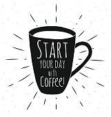 Poster coffee mug. Coffee always is a good idea. Vector illustrations.