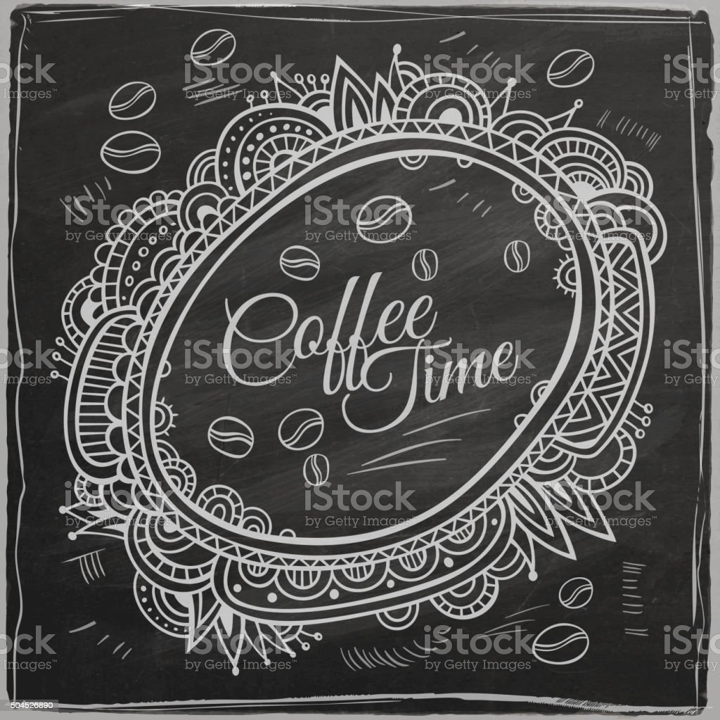 Coffee time decorative border. Background Chalkboard. vector art illustration