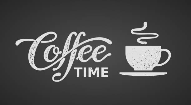 coffee time. lettering isolated on black background - coffee stock illustrations, clip art, cartoons, & icons