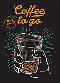 Coffee to go illustration for restaurant on vintage background. Vector hand drawn poster for cafe and drink truck. Design with lettering and doodle graphic elements.