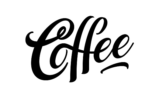 Coffee vector , typography, sign in black and white. Advertising poster or template design. Modern lettering type, coffee signboard. Design elements. Vector illustration.
