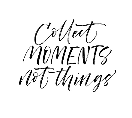 Download Collect Moments Not Things Card Stock Illustration ...