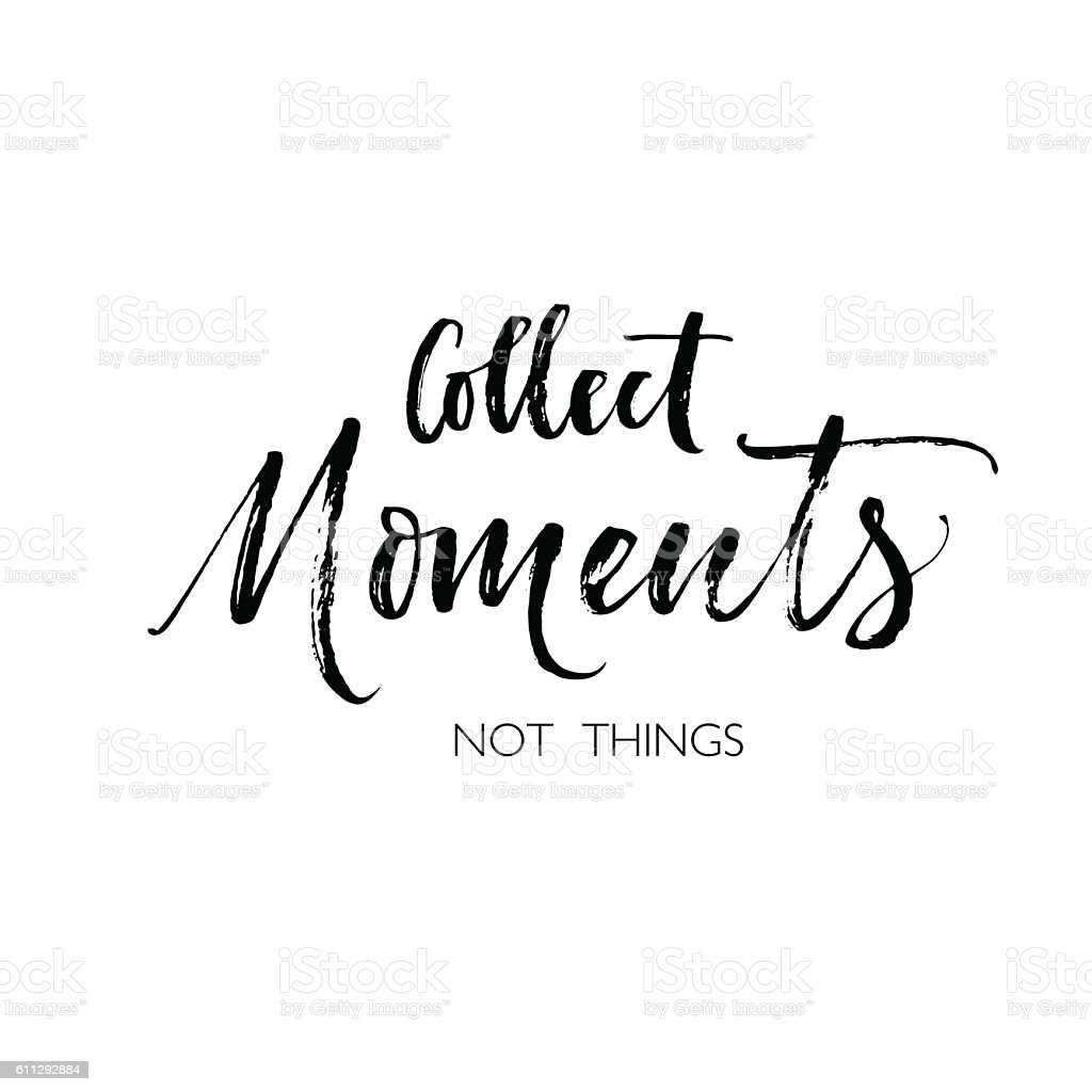 Collect moments not things postcard. – Vektorgrafik