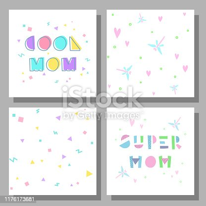 Collection of postcards and backgrounds for the mother's day. Fonts have a geometric cartoon style of writing. Prints correspond to postcards in style. Cool Mom, Super Mom
