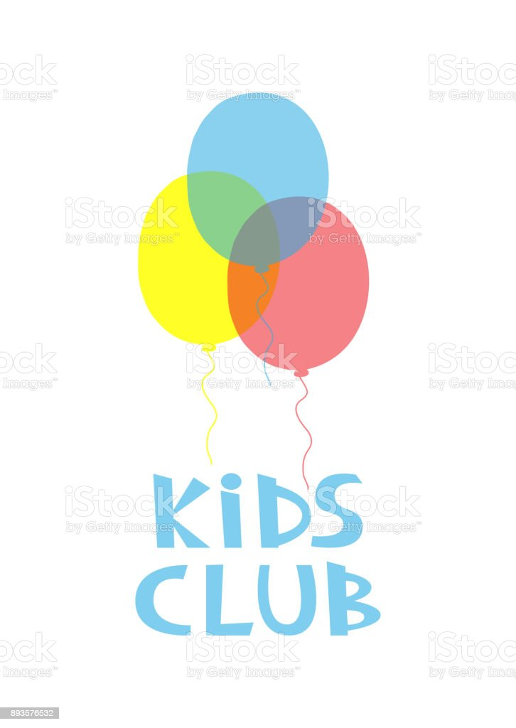 Colorful Balloons And Text Kids Club Isolated On White Background