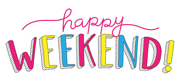 HAPPY WEEKEND! colorful hand lettering banner