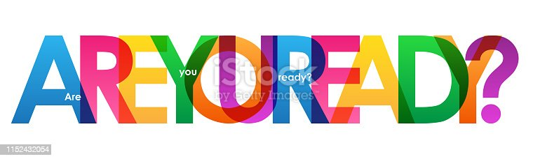 ARE YOU READY? colorful vector inspirational words typography banner