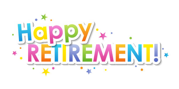 HAPPY RETIREMENT colorful typography banner HAPPY RETIREMENT colorful typography banner with circles and stars happiness stock illustrations