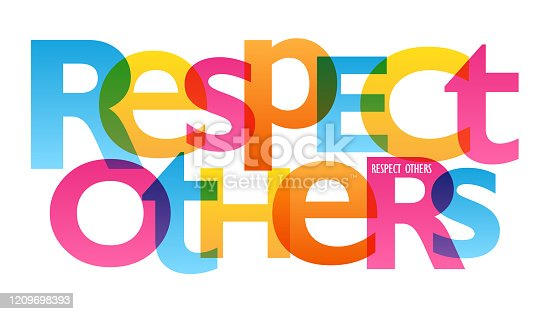 istock RESPECT OTHERS colorful typography banner 1209698393
