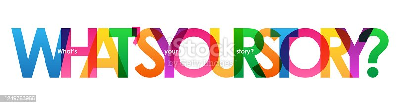 istock WHAT'S YOUR STORY? colorful typography banner 1249763966