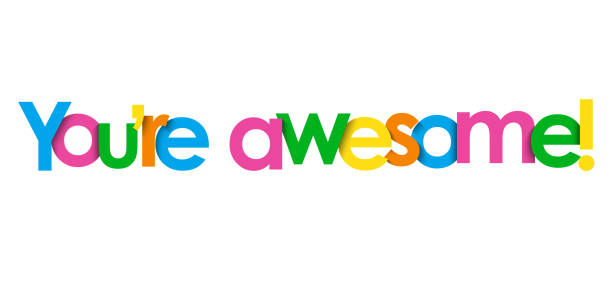 YOU'RE AWESOME! colorful typography banner YOU'RE AWESOME! colorful vector typography banner you re awesome stock illustrations