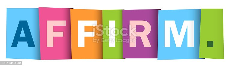 AFFIRM. colorful vector inspirational words typography banner