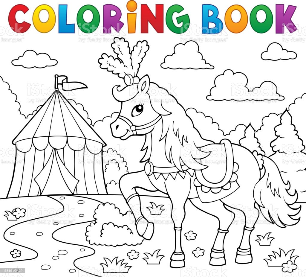 - Coloring Book Horse Near Circus Theme 1 Stock Illustration - Download Image  Now - IStock