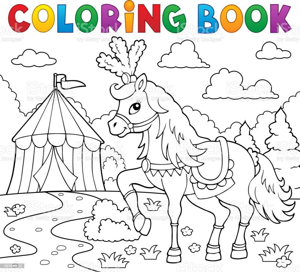 Coloring Book Horse Near Circus Theme 1 Stock Illustration ...