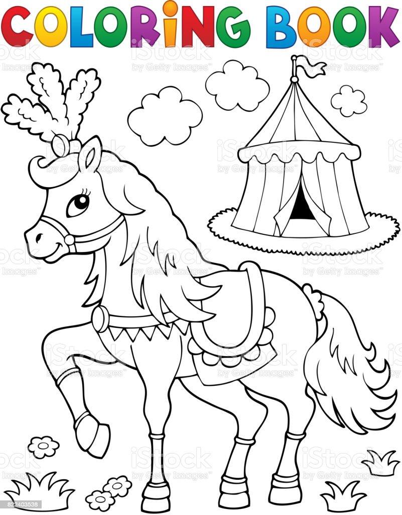Coloring Book Horse Near Circus Theme 2 Stock Illustration ...