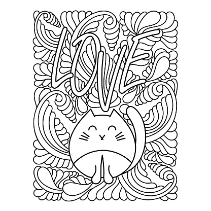 Coloring book page cute cat and Love text . Doodle Linear art. Anti stress for adults and children with floral background