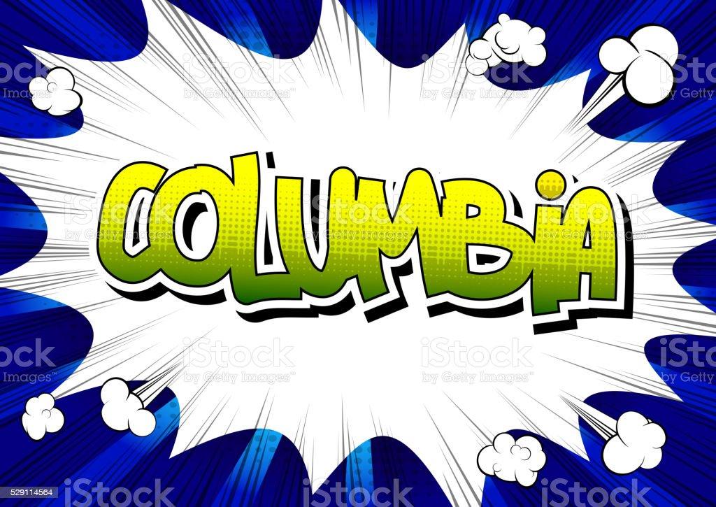 Columbia - Comic book style word. vector art illustration