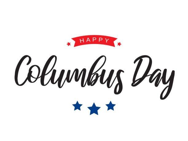 흰색 배경에 콜럼버스 의 날 카드 레터링. 벡터 - columbus day stock illustrations