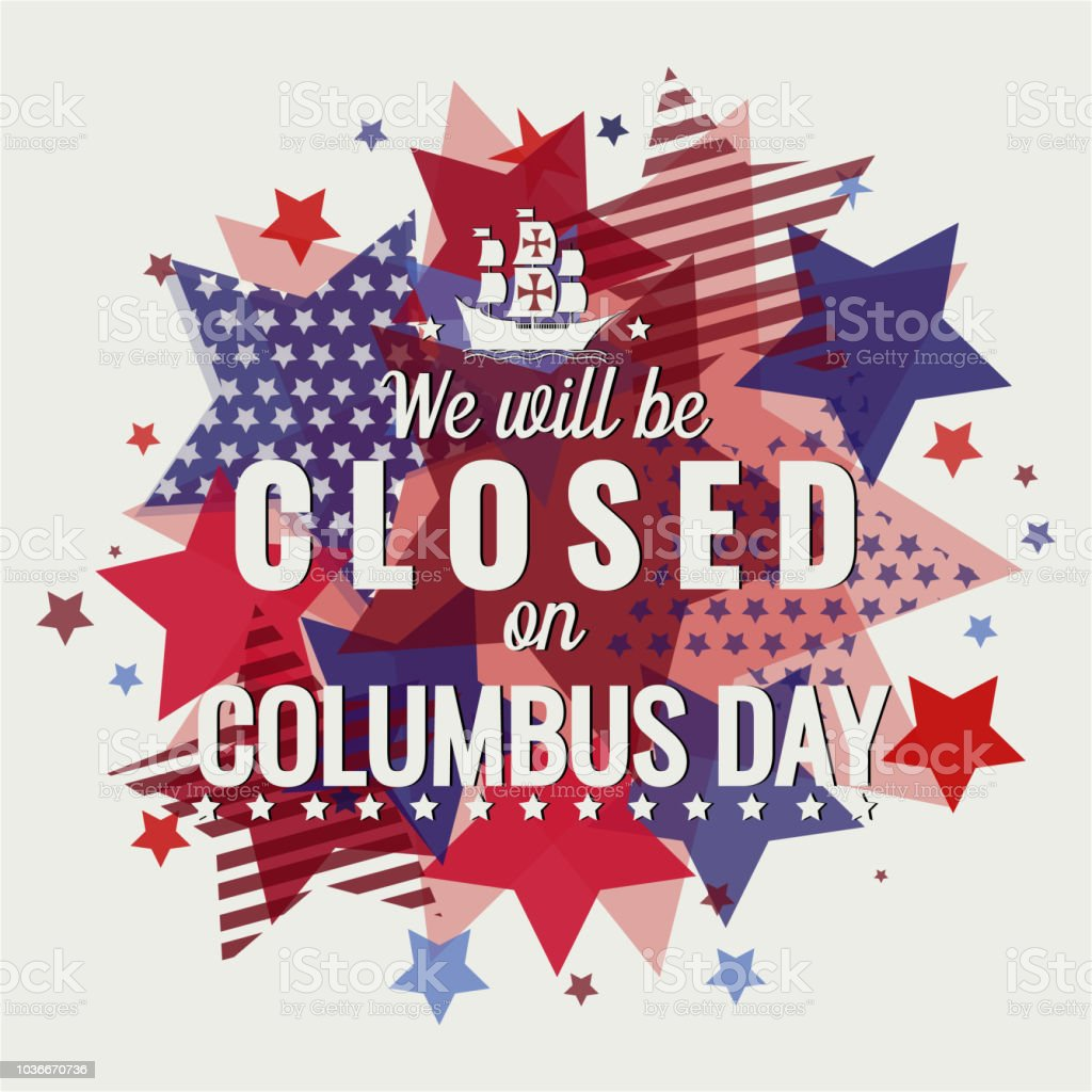 Columbus Day Closed Stock Illustration - Download Image ...