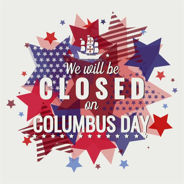 콜럼버스의 날, 폐쇄 - columbus day stock illustrations