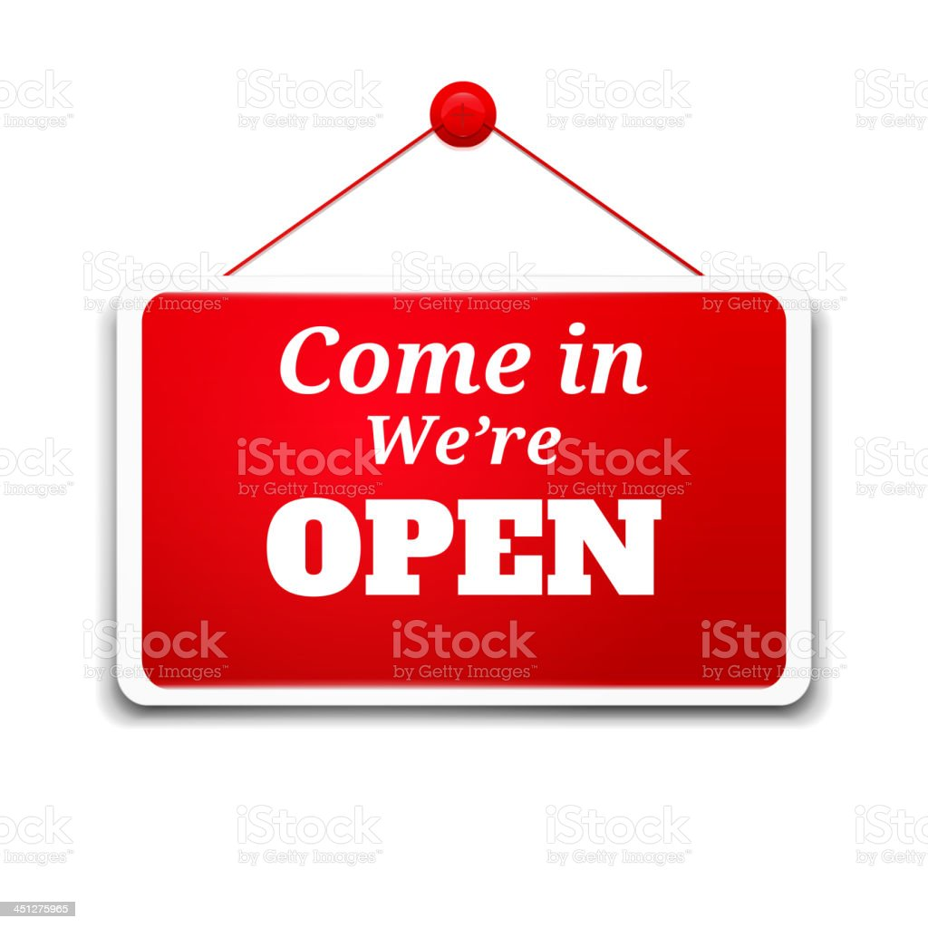 Come in we're open sign on a board vector art illustration