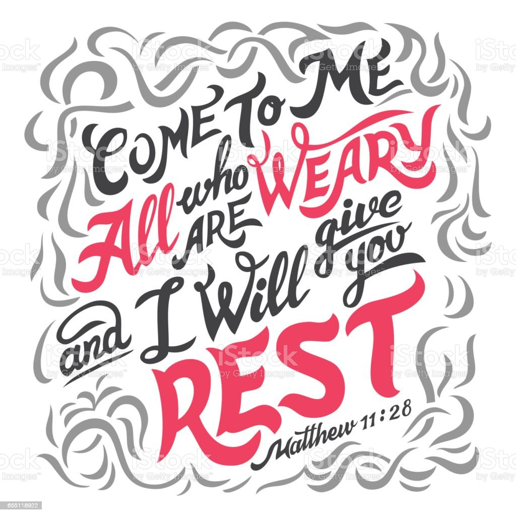 Come to me all who are weary bible quote vector art illustration