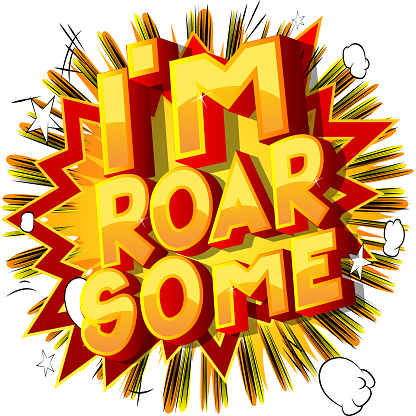 Comic book style I am Roar Some text.