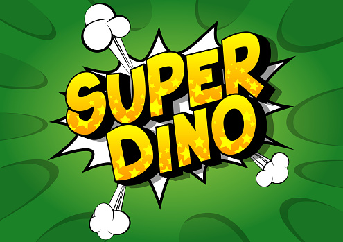 Comic book style Super Dino text.