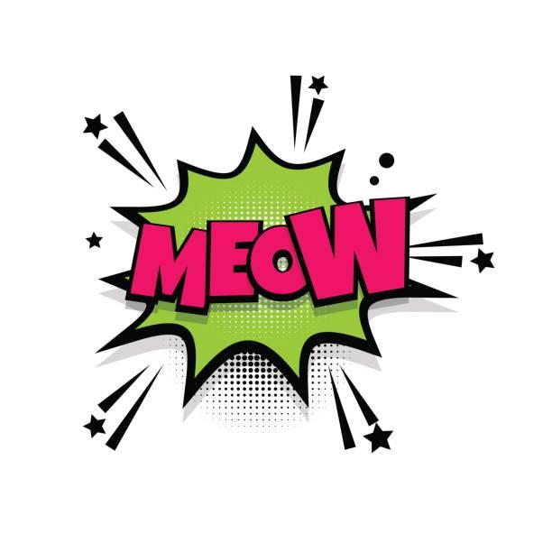 stockillustraties, clipart, cartoons en iconen met komische tekst woordgroep kat miauw popart - miauwen