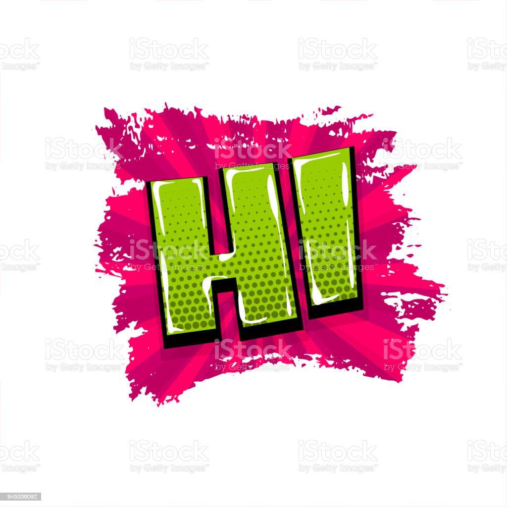 Grunge Pop Art Texte Comique Brosse Hi Hey Bonjour Vecteurs