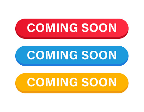 Coming Soon Button Color Set. Vector Stock Illustration