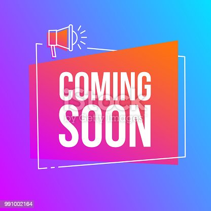 Coming soon, vector abstract dynamic gradient sign illustration with loudspeaker, new label design for sale. Business  advertising thin line web icons, promotion announce tag, sticker, announcement.