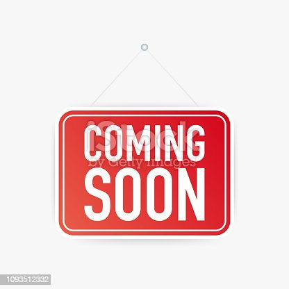 843847560istockphoto Coming soon hanging sign on white background. Sign for door. Vector illustration. 1093512332