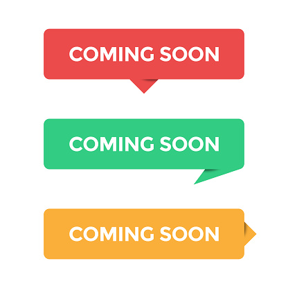 Coming Soon Icon Set and Speech Bubble Vector Design on White Background.