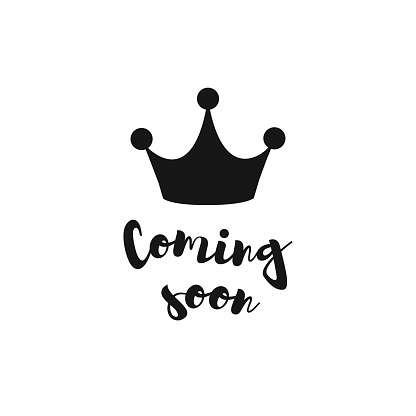 Coming Soon Vector Illustration With Crown Stock Illustration - Download  Image Now - iStock