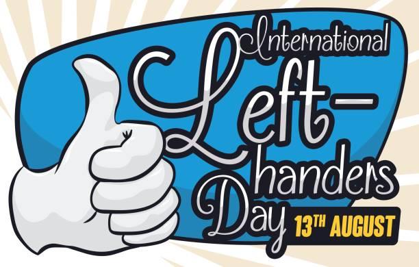 illustrazioni stock, clip art, cartoni animati e icone di tendenza di commemorative design for international left-handers day with thumb-up gesture - mancino