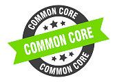 common core sign. common core round ribbon sticker. common core tag