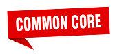 common core speech bubble. common core ribbon sign. common core banner