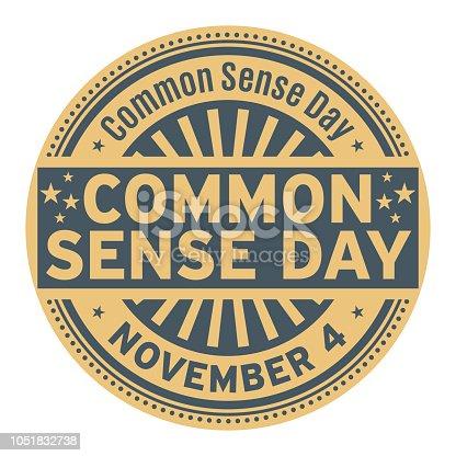 Common Sense Day, November 4, rubber stamp, vector Illustration