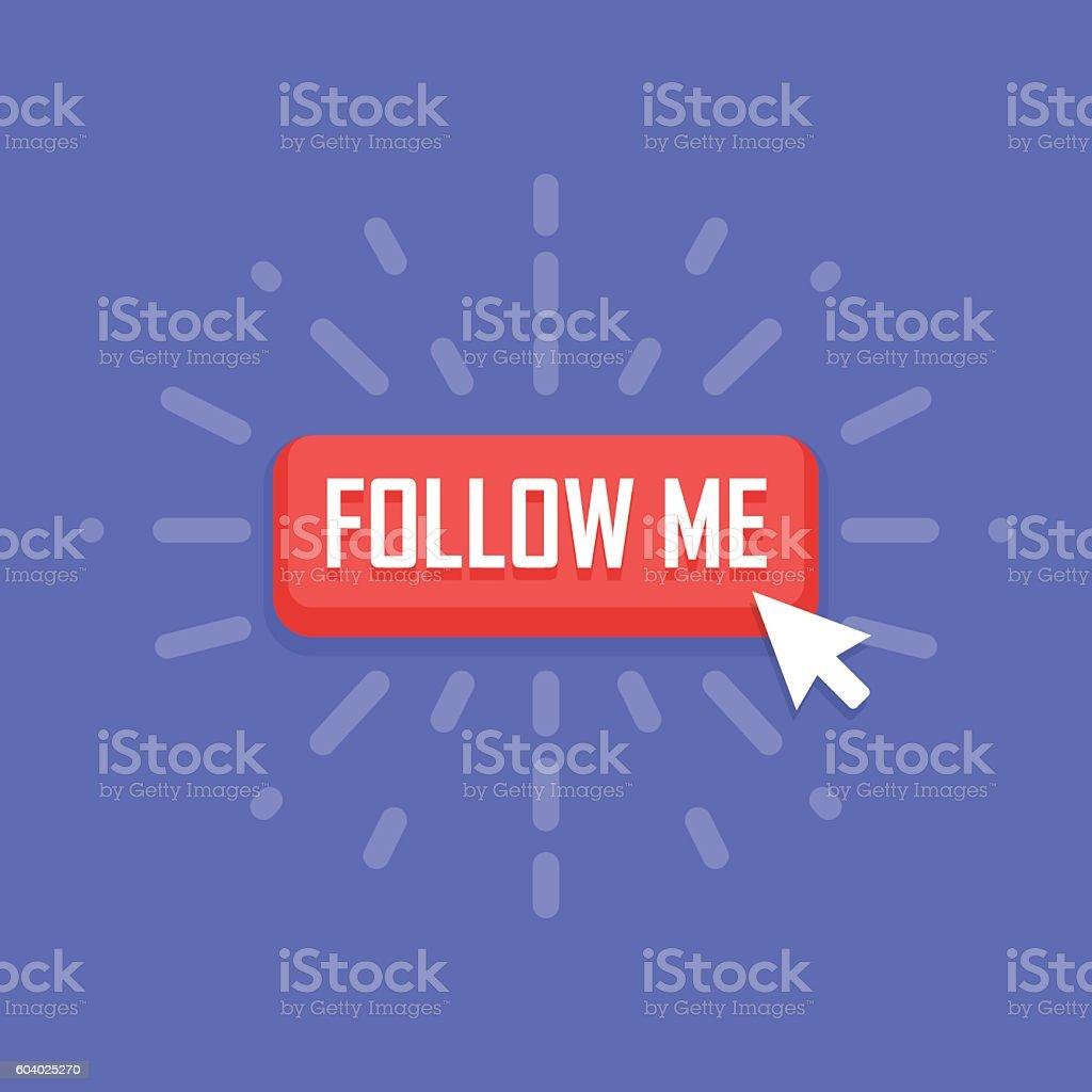 Concept of Follow Me button. Vector illustration