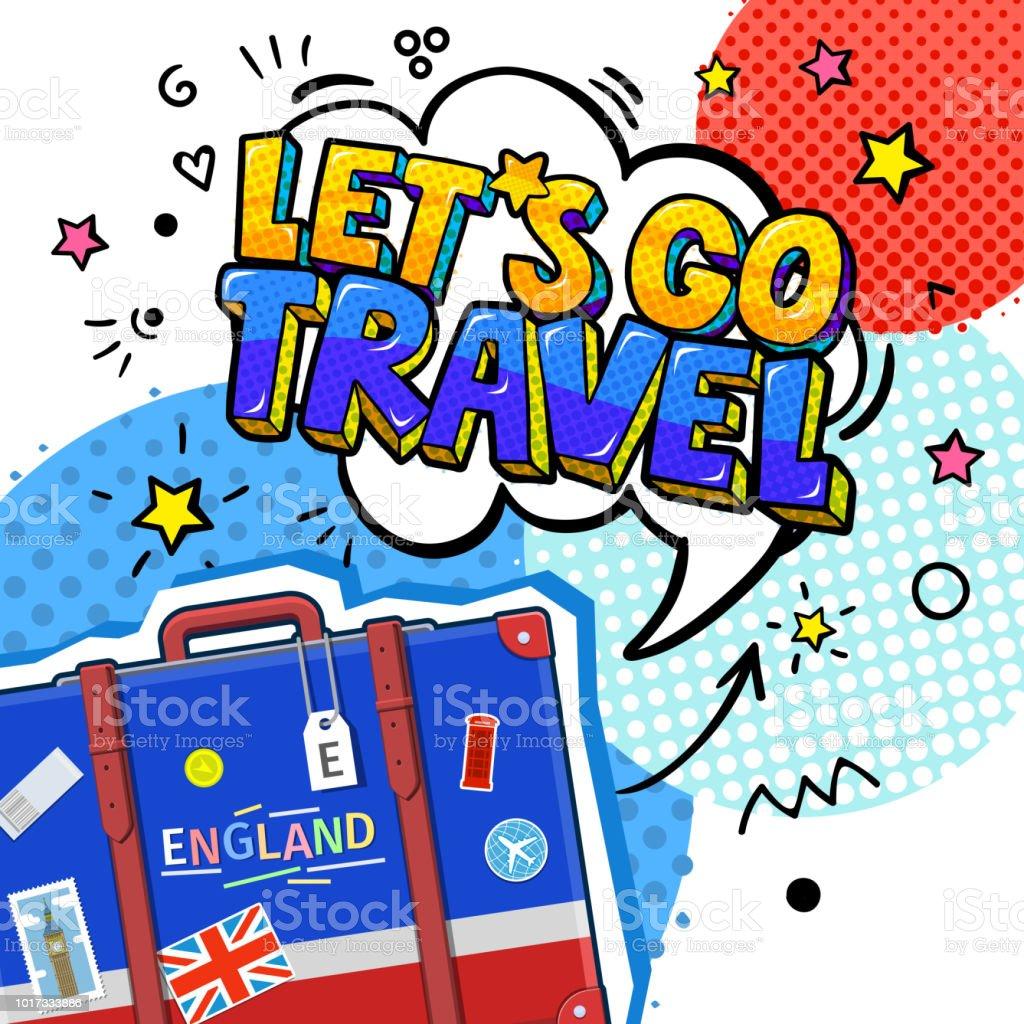 Konzept der Reise- oder Englisch zu lernen. Lassen Sie erscheint gehen Reisen im Pop-Art-Stil in Sprechblase oben Koffer mit englischen Symbole. – Vektorgrafik