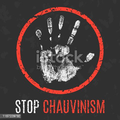 Conceptual vector illustration. Social problems of humanity. Stop chauvinism sign
