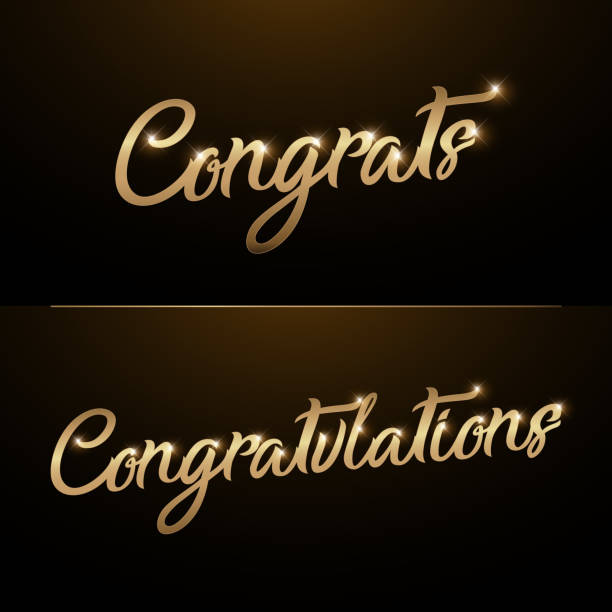 congrats, congratulations. calligraphy lettering. handwritten phrase with gold text on dark background - congratulations stock illustrations, clip art, cartoons, & icons