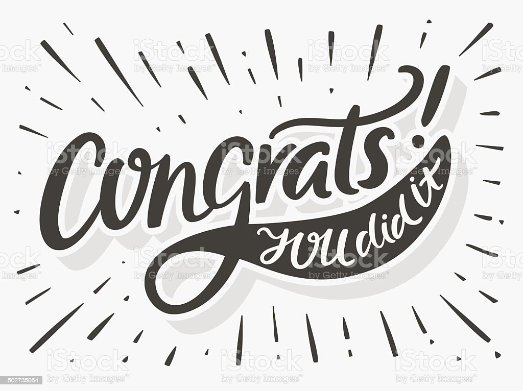 Congrats. You Did It. Congratulations card. vector art illustration
