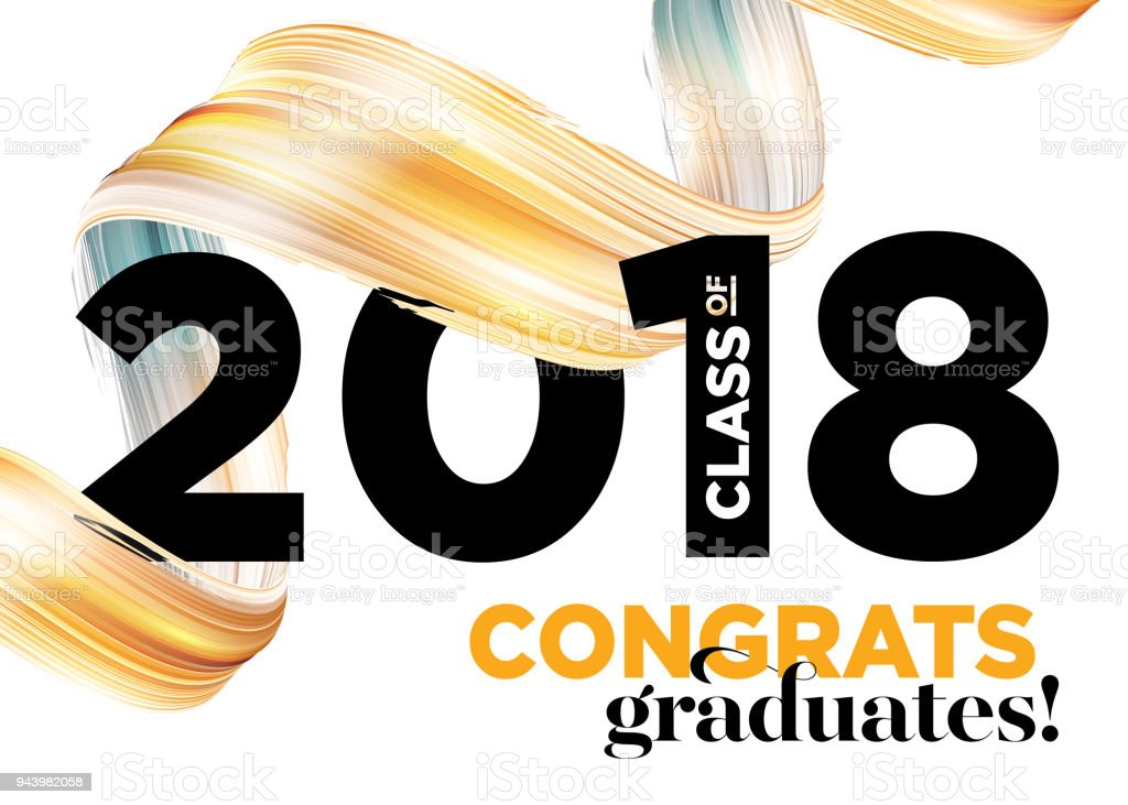 Congratulations Graduates Class of 2018 Vector Logo Design. Greeting Card Background with Creative Gold Paint Ribbon and Typography. University Student Award. Congratulatory Ceremony. Party Invitation vector art illustration