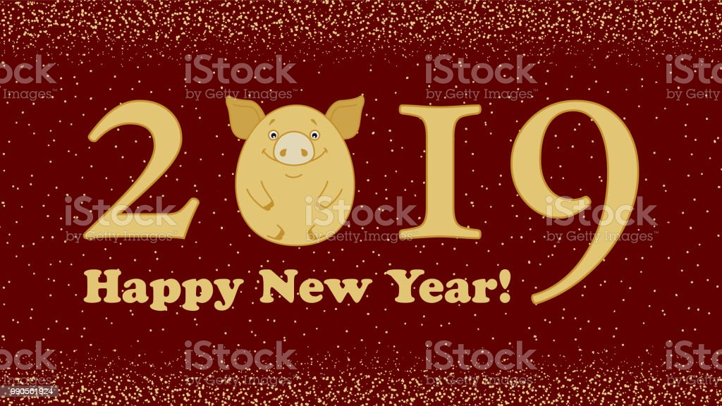 2019 Congratulations On The Image Of The Symbol Of The New Year Pig